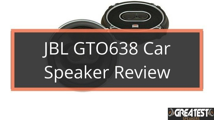 JBL GTO638 Car Speaker Review 12
