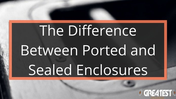 The Difference Between Ported and Sealed Enclosures 5