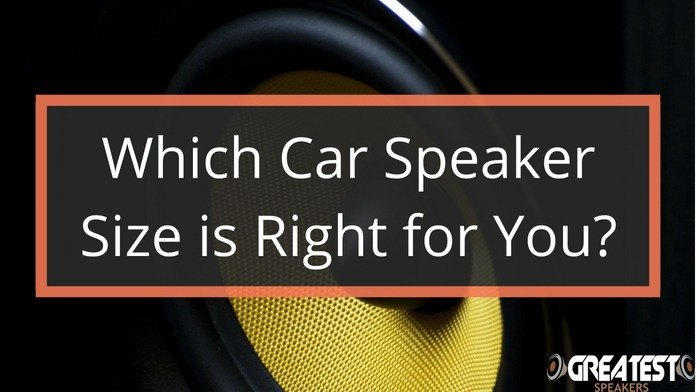 Which Car Speaker Size is Right for You? 1